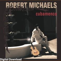 Robert Michaels Official Website World Music Artist